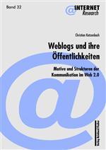 Buchcover: Weblogs und ihre Öffentlichkeiten